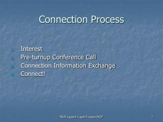 Connection Process