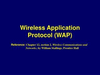 Wireless Application Protocol (WAP)