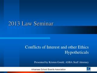 2013 Law Seminar