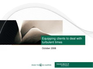 Equipping clients to deal with turbulent times