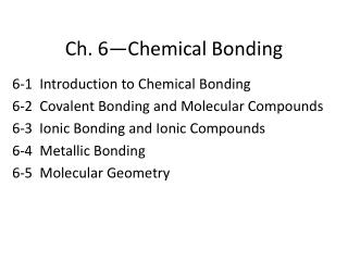 Ch. 6—Chemical Bonding