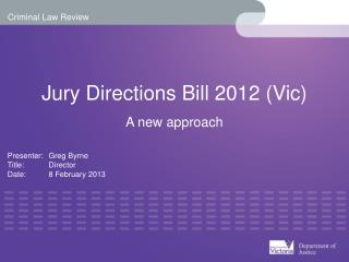 Jury Directions Bill 2012 (Vic)