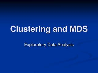 Clustering and MDS