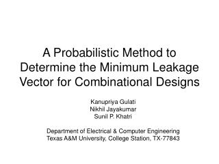 A Probabilistic Method to Determine the Minimum Leakage Vector for Combinational Designs