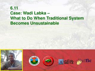 6.11 Case: Wadi Labka �  What to Do When Traditional System Becomes Unsustainable
