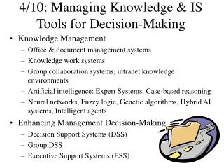 4/10: Managing Knowledge & IS Tools for Decision-Making