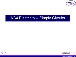 KS4 Electricity � Simple Circuits