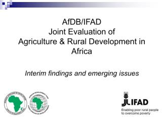 Jointness of the Evaluation Evaluation process  Evaluation objectives Context for ARD in Africa