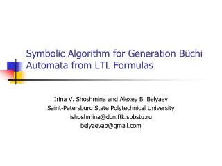 Symbolic Algorithm for Generation  Büchi Automata from LTL Formulas