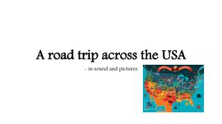 A  road  trip  across  the USA