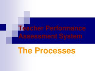 Teacher Performance Assessment System
