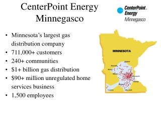 CenterPoint Energy Minnegasco
