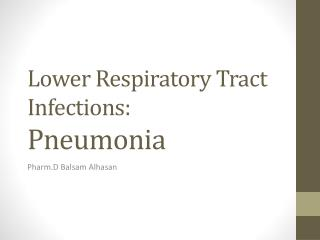 Lower Respiratory Tract Infections: Pneumonia