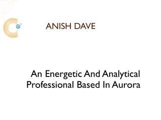 Anish Dave