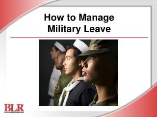 How to Manage  Military Leave
