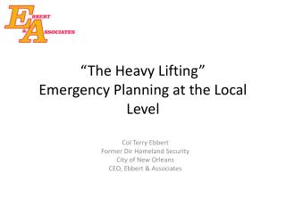 """The Heavy Lifting"" Emergency Planning at the Local Level"