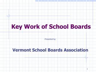 Key Work of School Boards