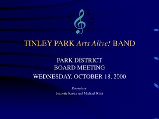 TINLEY PARK  Arts Alive!  BAND