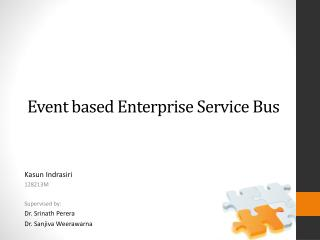 Event based  Enterprise  Service  Bus