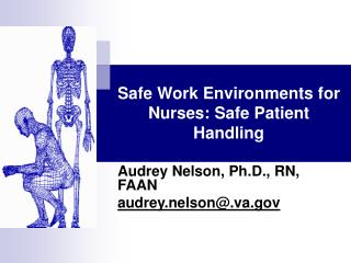 Safe Work Environments for Nurses: Safe Patient Handling