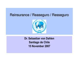 Reinsurance /  Reaseguro / Resseguro