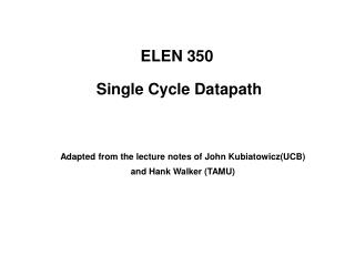 ELEN 350  Single Cycle Datapath