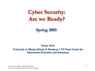 Cyber Security:  Are we Ready?