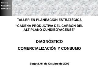 DIAGNÓSTICO  COMERCIALIZACIÓN Y CONSUMO