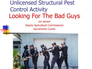 Unlicensed Structural Pest Control Activity