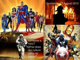 Quickwrite: 27 August 2012