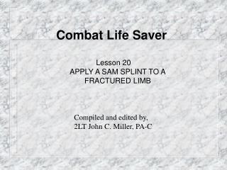 Combat Life Saver