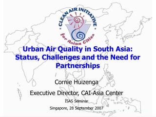 Urban Air Quality in South Asia: Status, Challenges and the Need for Partnerships