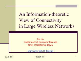 An Information-theoretic View of Connectivity  in Large Wireless Networks