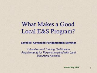 What Makes a Good  Local E&S Program?