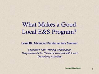 What Makes a Good  Local E&S Program?