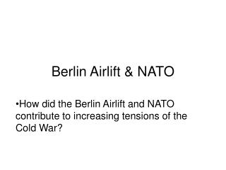 Berlin Airlift & NATO