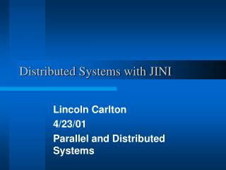Distributed Systems with JINI
