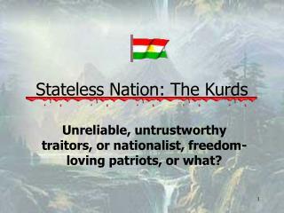 Stateless Nation: The Kurds