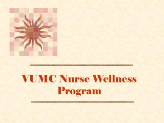 VUMC Nurse Wellness Program