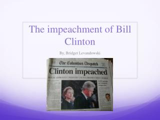 The impeachment of Bill Clinton