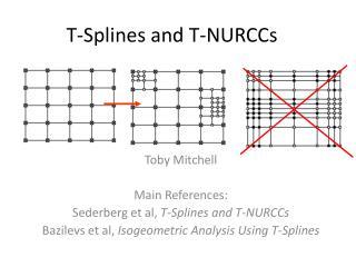 T-Splines and T-NURCCs
