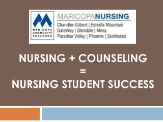 Nursing + Counseling = Nursing Student Success
