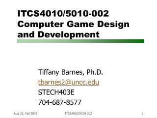 ITCS4010/5010-002 Computer Game Design  and Development
