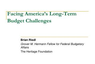 Facing America's Long-Term Budget Challenges