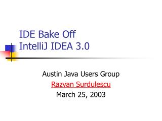 IDE Bake Off IntelliJ IDEA 3.0