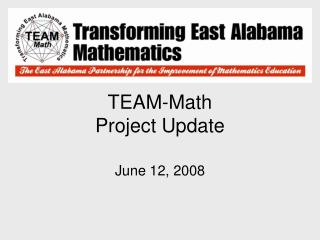 TEAM-Math Project Update