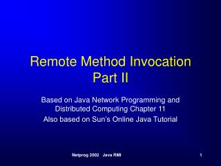 Remote Method Invocation Part II