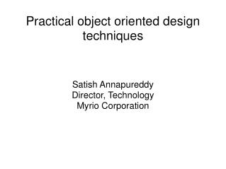 Practical object oriented design techniques