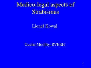 Medico-legal aspects of  Strabismus