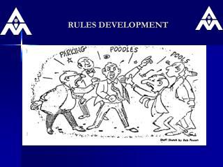 RULES DEVELOPMENT